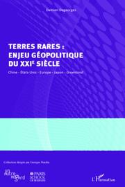 Terres rares: Enjeu géopolitique du XXIe siècle