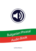 Bulgarian Phrasal Audio Book