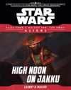 Star Wars Journey To The Force Awakens High Noon On Jakku