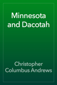Minnesota and Dacotah