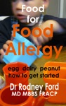 Food For Food Allergy Egg  Dairy  Peanut How To Get Started