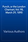 Punch Or The London Charivari Vol 98 March 29 1890