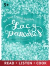 Not Your Typical Fairytale But Lacy Pancakes