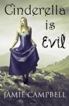Cinderella Is Evil