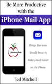 Be More Productive with the iPhone Mail App