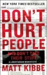 Dont Hurt People And Dont Take Their Stuff