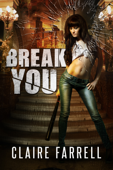 Break You (Stake You #3)