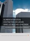 Alimentation Deau Dextinction Scurise Dans Les Bouches Dincendie  Des Immeubles De Grande Hauteur Et Immeubles