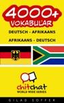 4000 Deutsch - Afrikaans Afrikaans - Deutsch Vokabular