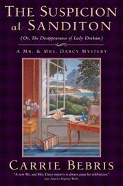 The Suspicion At Sanditon Or The Disappearance Of Lady Denham
