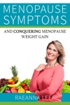 Menopause Symptoms And Conquering Menopause Weight Gain