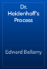 Edward Bellamy - Dr. Heidenhoff's Process artwork