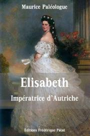 ELISABETH IMPéRATRICE DAUTRICHE