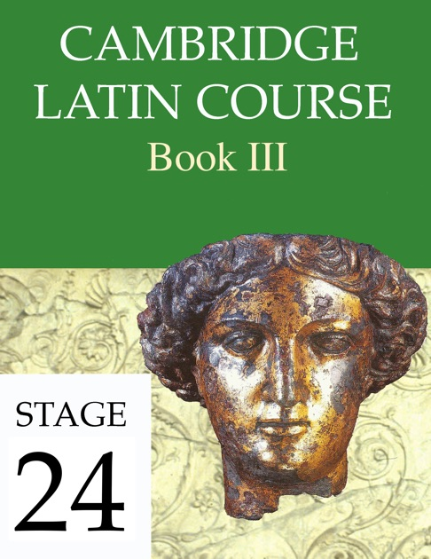 Cambridge Latin Course Book Iii Stage 24 By University Of