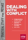 Practical Stuff For Pastors Dealing With Conflict
