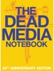 The Dead Media Notebook