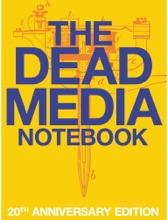 The Dead Media Notebook