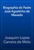 Joaquim Lopes Carreira de Melo - Biographia do Padre José Agostinho de Macedo artwork