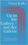 Up In The Gallery  Auf Der Galerie