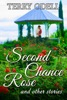 Second Chance Rose and Other Stories