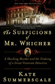 The Suspicions of Mr. Whicher PDF Download