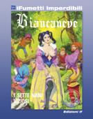 Biancaneve n. 1 (iFumetti Imperdibili)