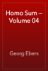 Georg Ebers - Homo Sum — Volume 04 artwork