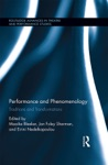 Performance And Phenomenology