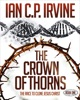 Crown of Thorns - The Race To Clone Jesus Christ : (Book One)