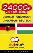 24000+ Deutsch - Ungarisch Ungarisch - Deutsch Vokabular