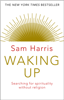 Waking Up - Sam Harris