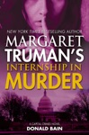 Margaret Trumans Internship In Murder