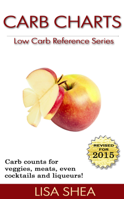 Carb Charts - Low Carb Reference - Lisa Shea book