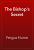 Fergus Hume - The Bishop's Secret artwork