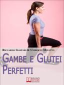 Gambe e glutei perfetti Book Cover