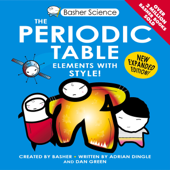 Basher Science: The Periodic Table