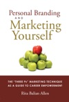 Personal Branding And Marketing Yourself