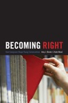 Becoming Right