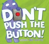 Dont Push The Button Read Along