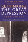 Rethinking The Great Depression