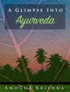 A Glimpse Into Ayurveda
