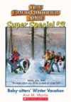 The Baby-Sitters Club Super Special 3 Baby-sitters Winter Vacation