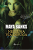 Maya Banks - Nessuna via di fuga artwork