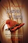 The Kingdom Of Heaven On Earth Keys To The Kingdom Of God In The Gospel Of Matthew