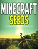 Minecraft Seeds: Explore All The Worlds!