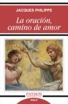 La Oracin Camino De Amor