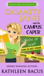 Calamity Jayne And The Campus Caper Calamity Jayne Book 4