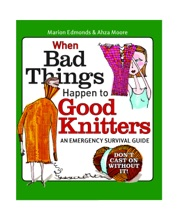 When Bad Things Happen to Good Knitters