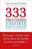 Les 333 proverbes favoris des français