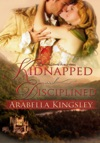 Kidnapped And Disciplined